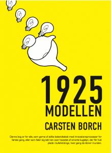 Anmeldelse: 1925 modellen af Carsten Borch. Få troen på innovation tilbage